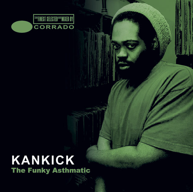 KANKICK The Funky Asthmatic