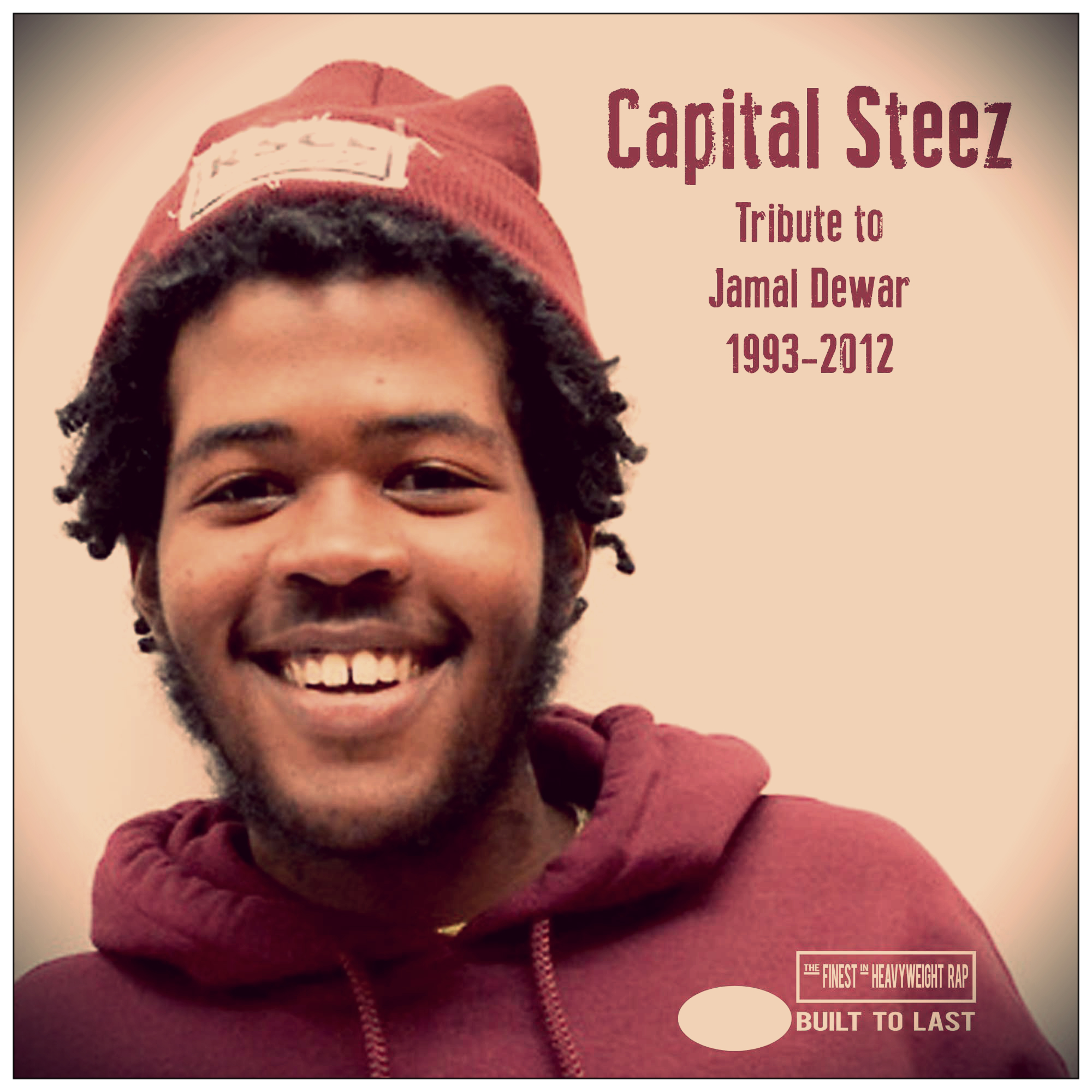 Tribute to CAPITAL STEEZ