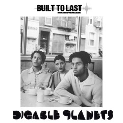 DIGABLE PLANETS - built to last