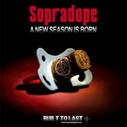 Sopradope°2 - Built-To-Last