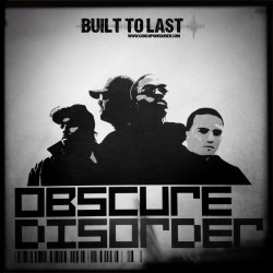 Obscure Disorder - Built to last