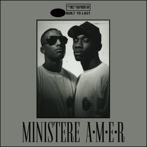 MINISTERE A.M.E.R - Built To Last MIX