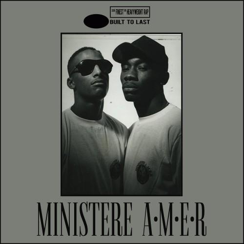 MINISTERE A.M.E.R - Built To Last MIX