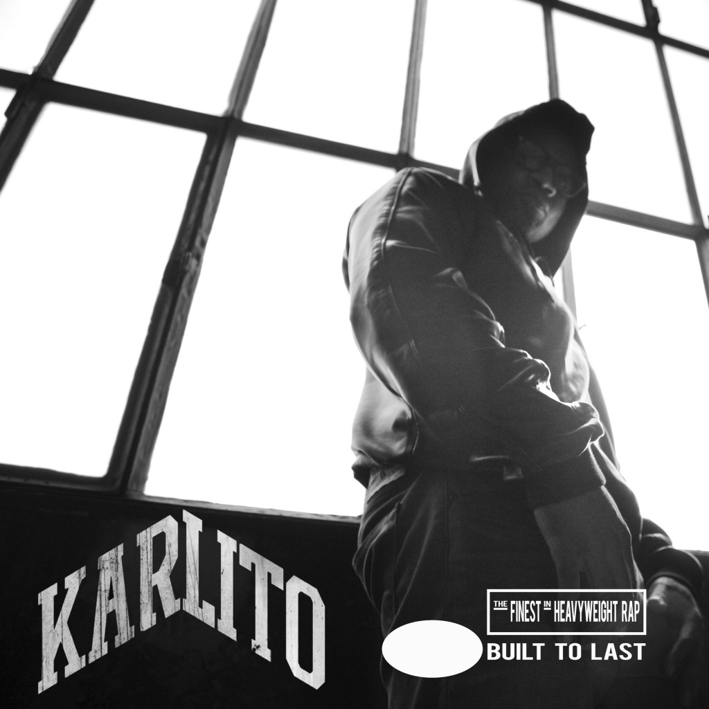 KARLITO - Built to Last Mix