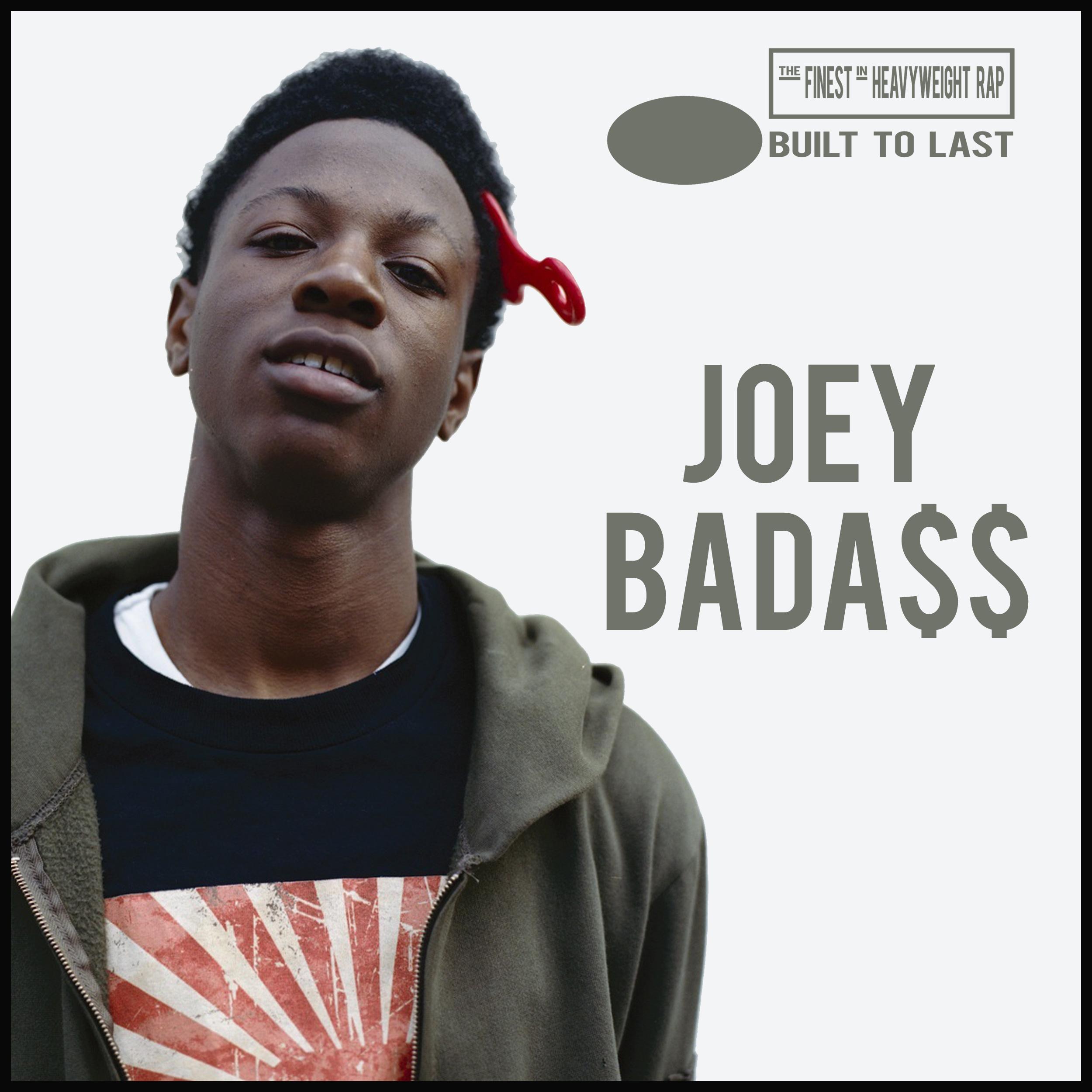 JOEY BADA$$ - Built To Last Mix