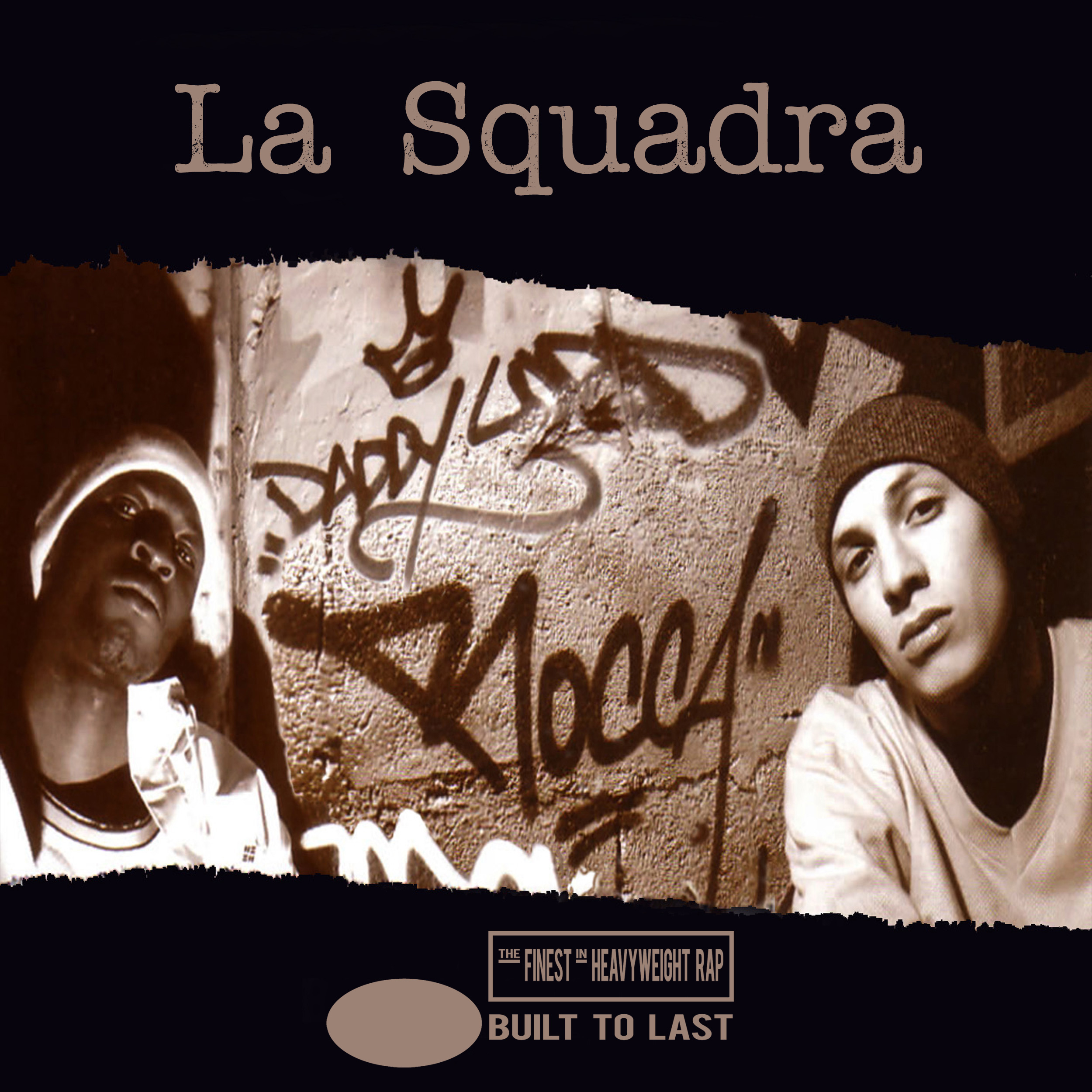 La Squadra - Built To Last Mix