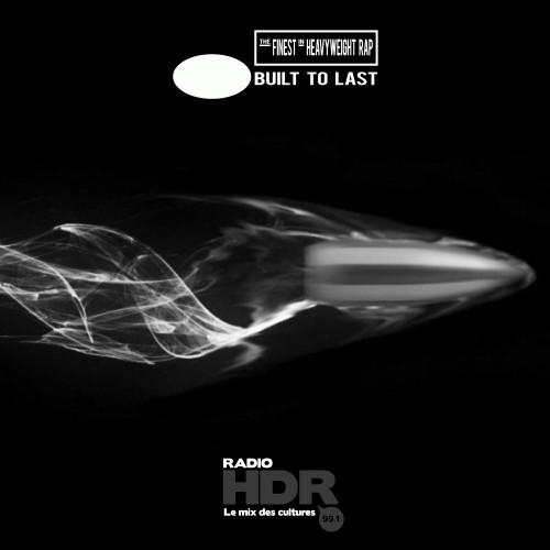 BUILT TO LAST Edutainment Mix HDR