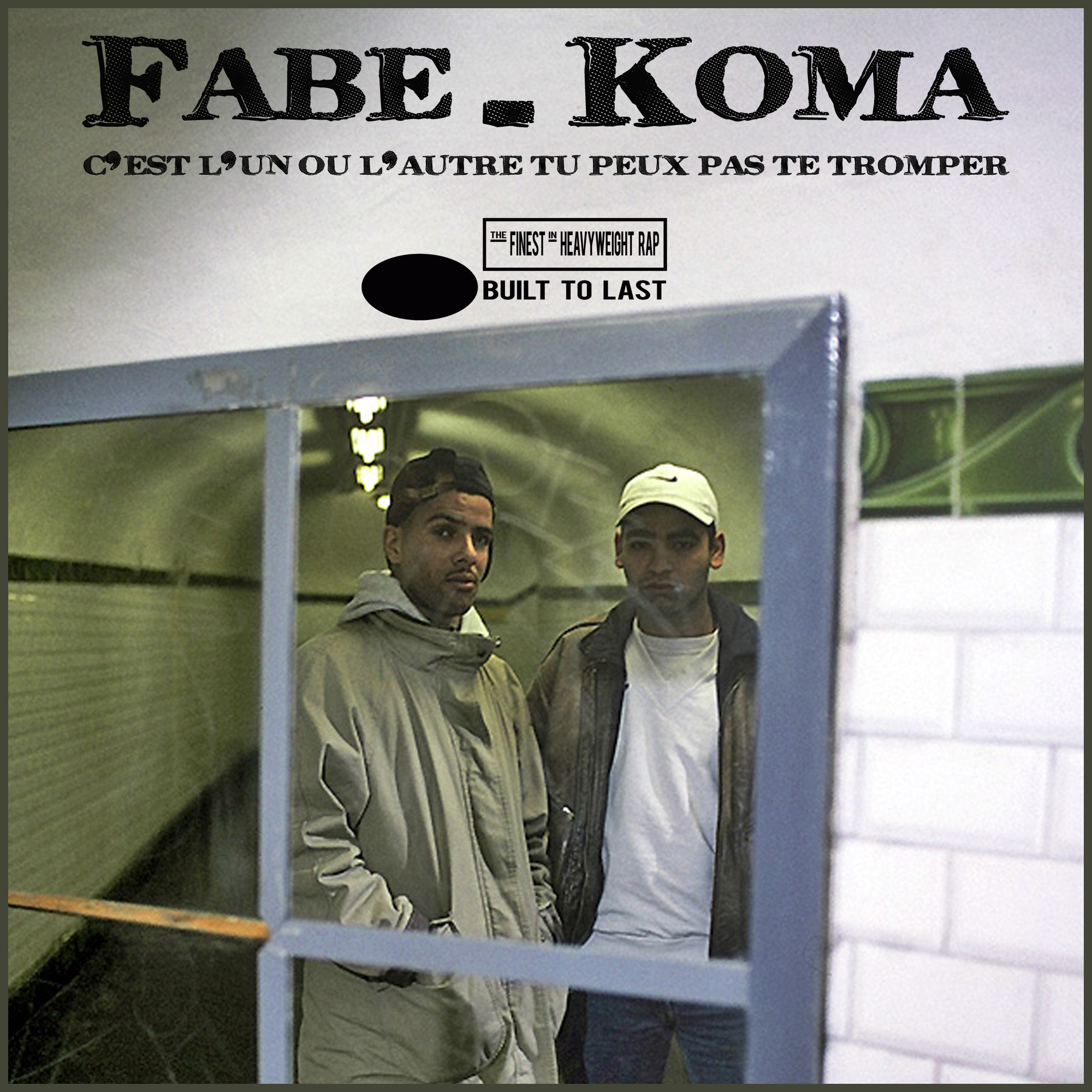 Fabe & Koma - Built To Last Mix