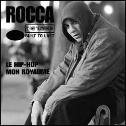 ROCCA---Le-Hip-Hop-mon-royaume---BLEND-Corrado