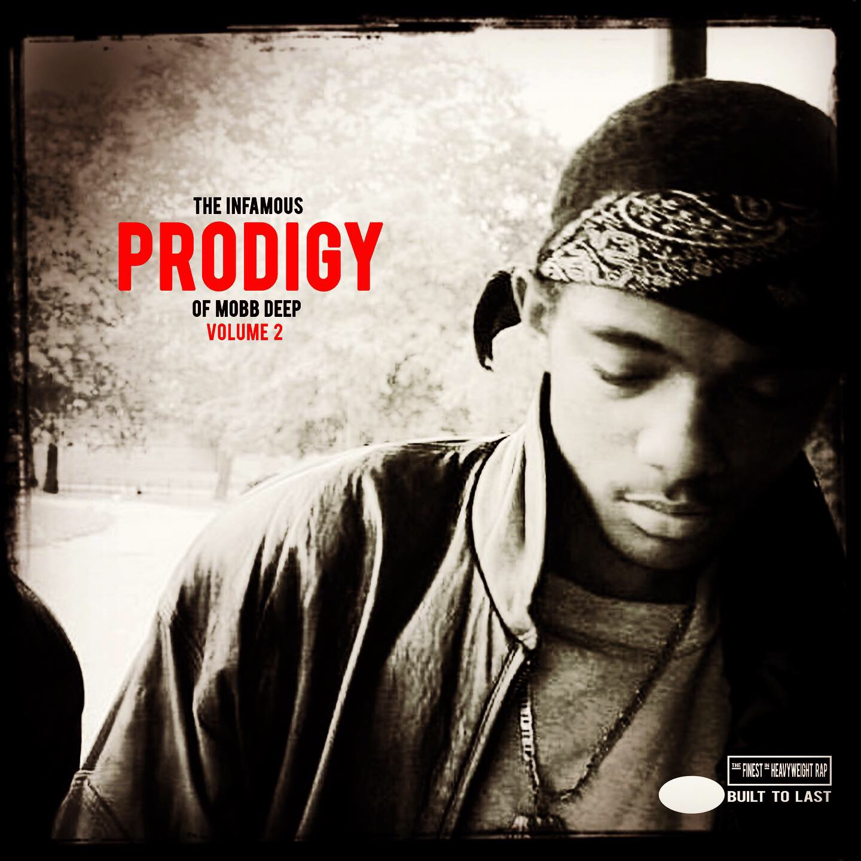 PRODIGY Of Mobb Deep - Volume 2