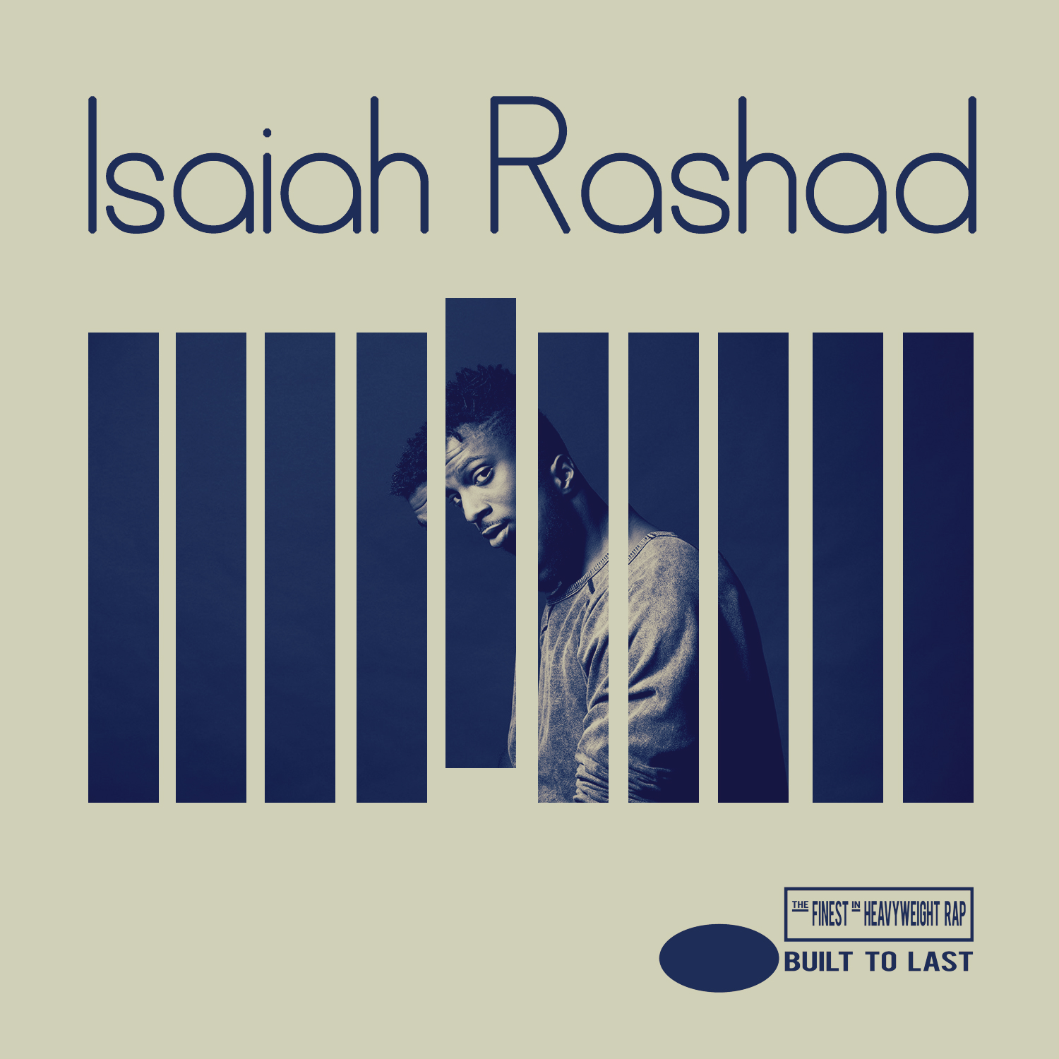 ISAIAH RASHAD - Built To Last Mix