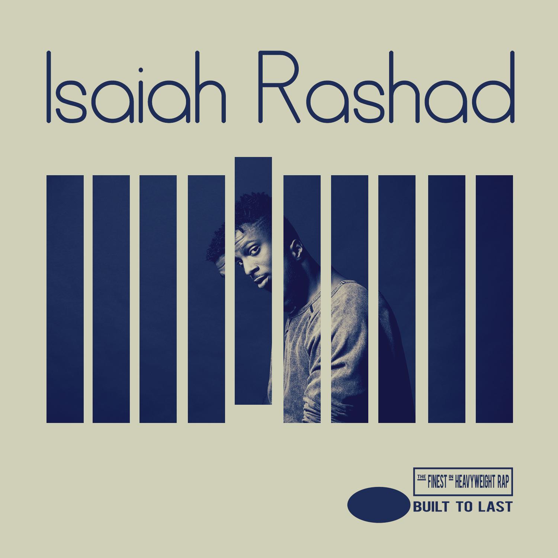 ISAIAH RASHAD - Built To Last Mix