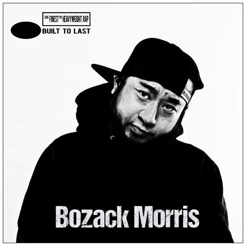 Bozack Morris - Built To Last Mix