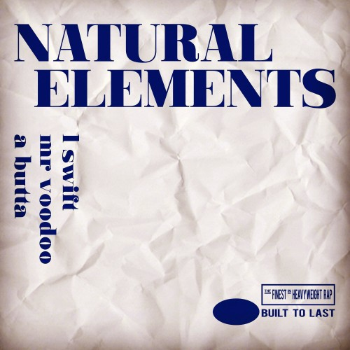 Natural Elements - Built to last MIX