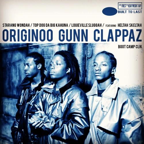 ORIGINOO GUNN CLAPPAZ - Built To Last Mix