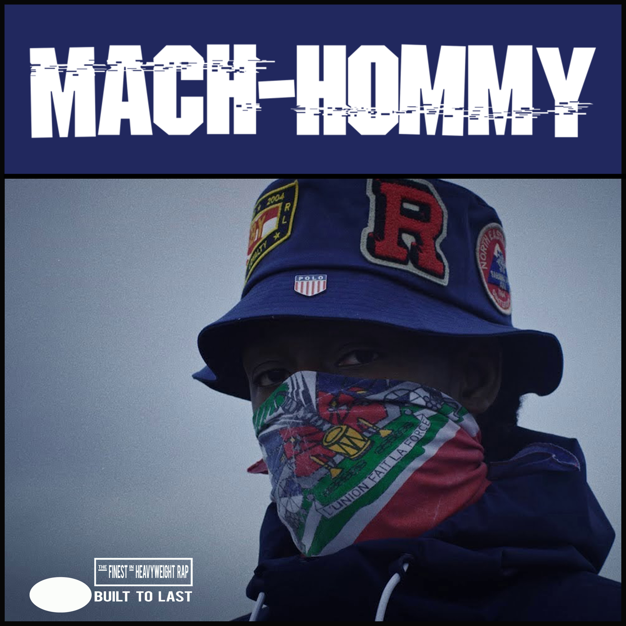 MACH HOMMY - Built To Last Mix